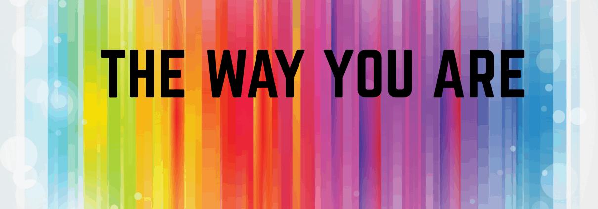 The way you are LGBTIQ