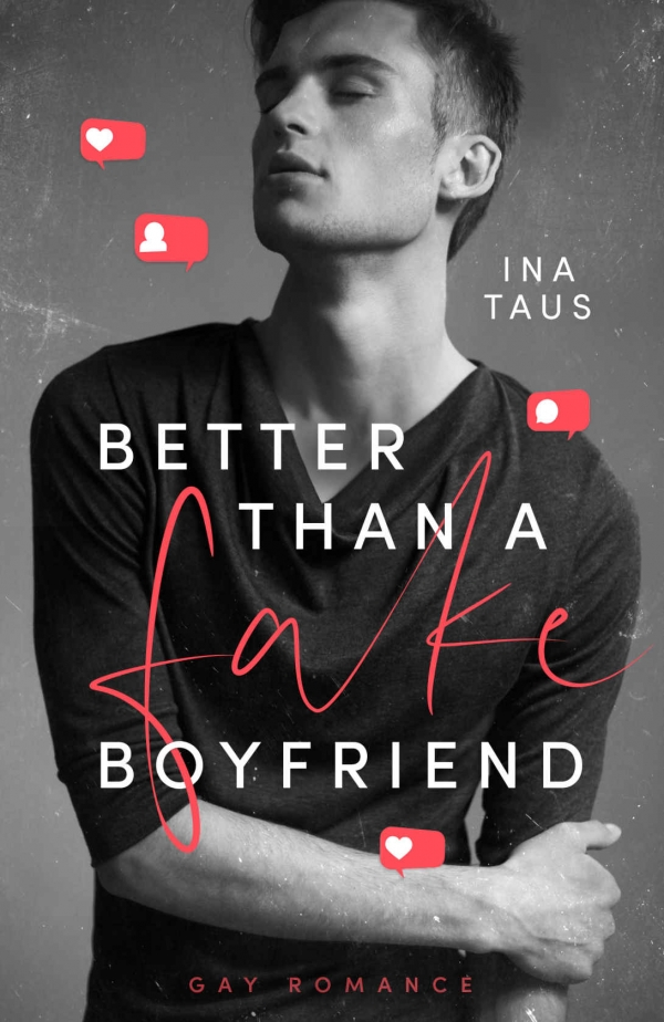 Better than a Fake-Boyfriend