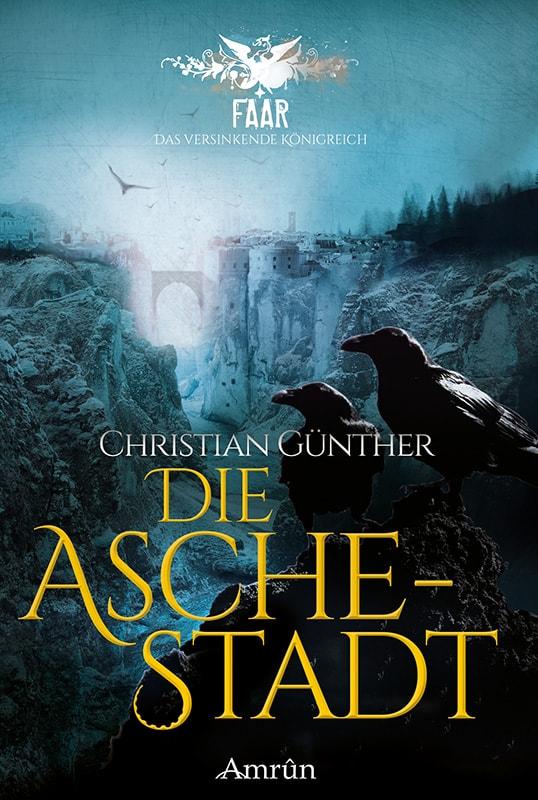 FAAR: Die Aschestadt (Das versinkende Königreich, Band 1) 4