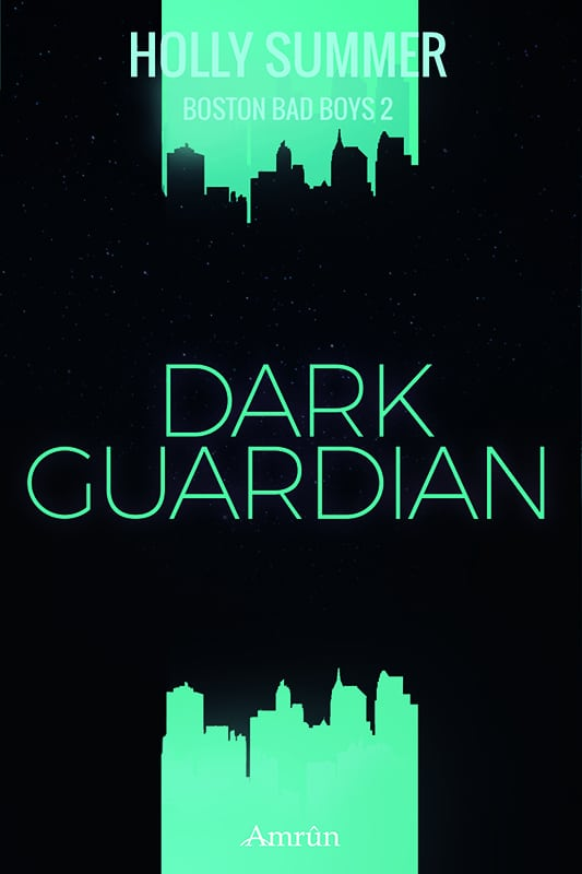 Dark Guardian (Boston Bad Boys Band 2) 1