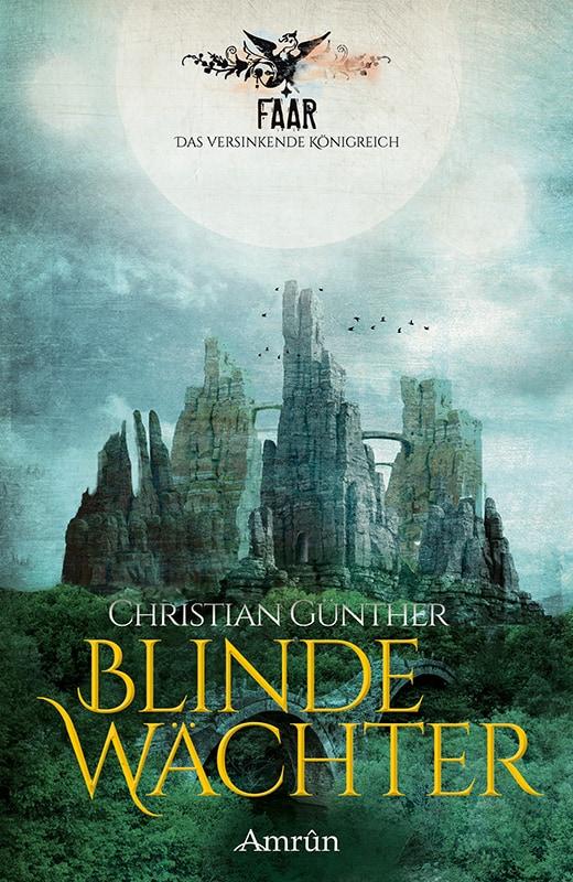 FAAR: Blinde Wächter (Das versinkende Königreich, Band 2) 3