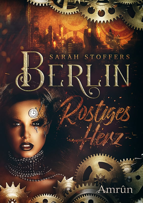 Berlin: Rostiges Herz (Band 1) 1