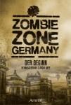 Zombie Zone Germany: Der Beginn 6
