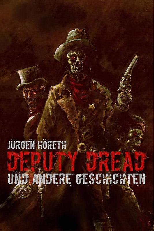 Deputy Dread und andere Geschichten 2