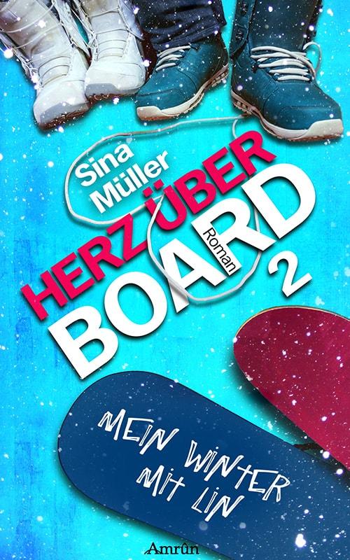 Herz über Board 2: Mein Winter mit Lin 1