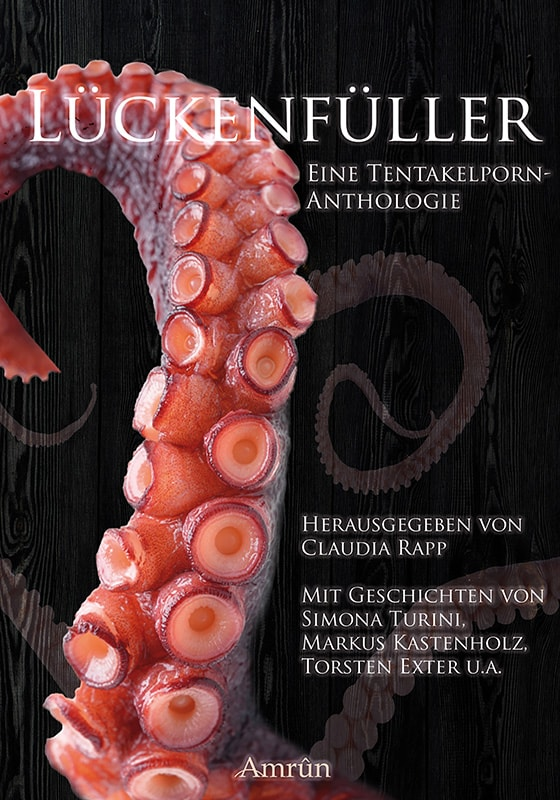 Lückenfüller - Eine Tentakelporn-Anthologie 1