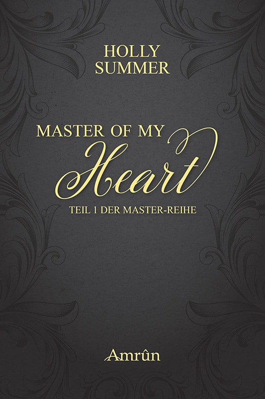 Master of my Heart (Master-Reihe Band 1) 3