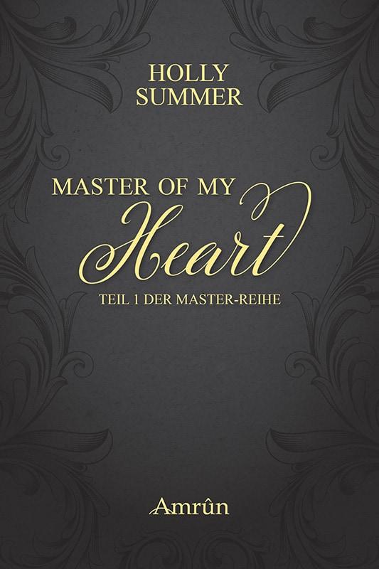 Master of my Heart (Master-Reihe Band 1) 23