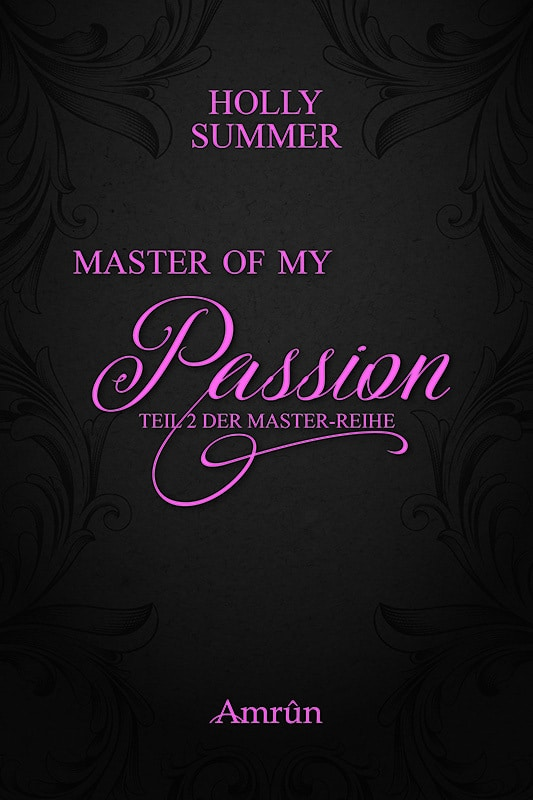Master of my Passion (Master-Reihe Band 2) 5