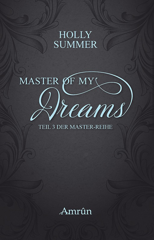 Master of my Dreams (Master-Reihe Band 3) 3