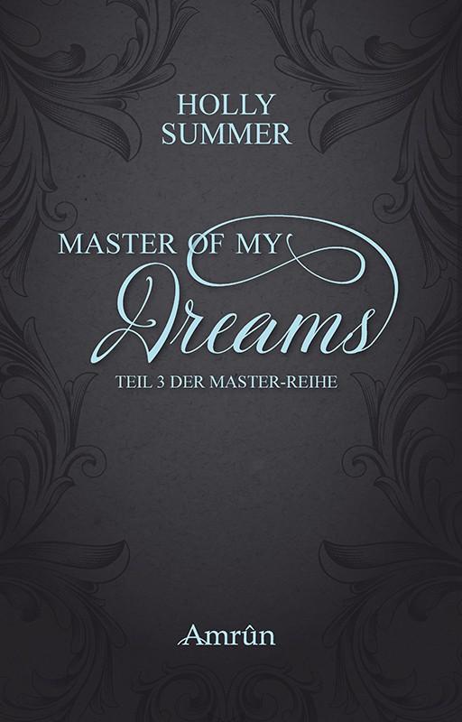 Master of my Dreams (Master-Reihe Band 3) 2
