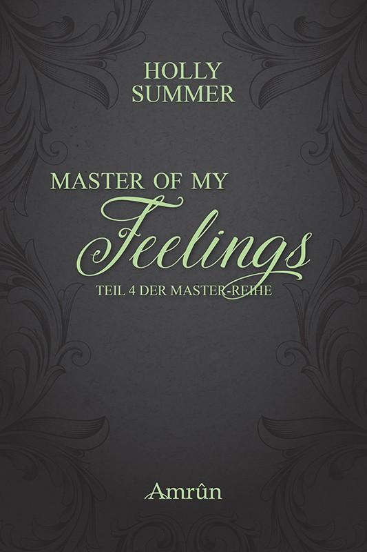 Master of my Feelings (Master-Reihe Band 4) 1