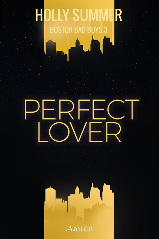 Perfect lover (Boston Bad Boys Band 3) 2