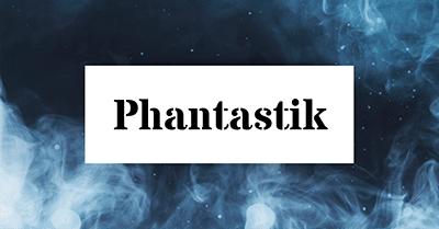 phantastik