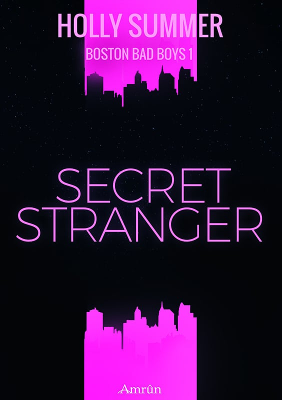Secret Stranger (Boston Bad Boys Band 1) 2