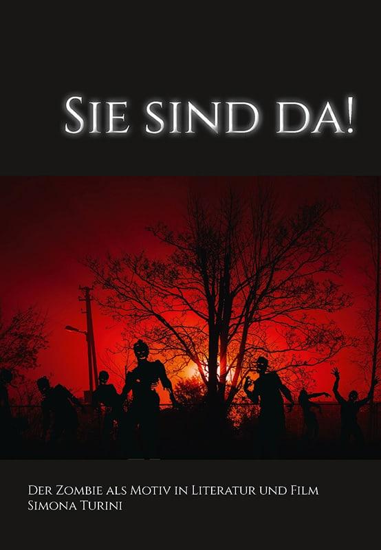 Sie sind da! Der Zombie als Motiv in Literatur und Film 3
