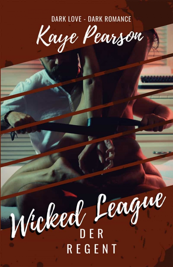 Wicked League 1: Der Regent 13