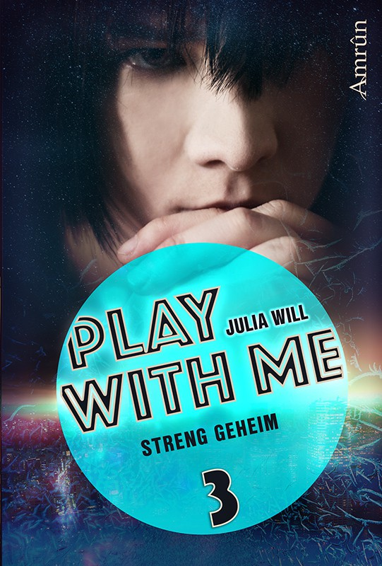 Play with me 3: Streng geheim 6