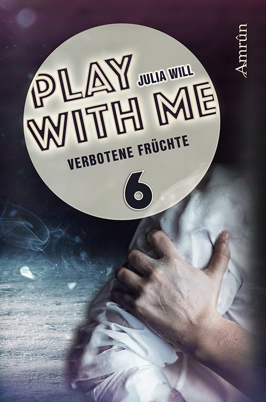 Play with me 6: Verbotene Früchte 5
