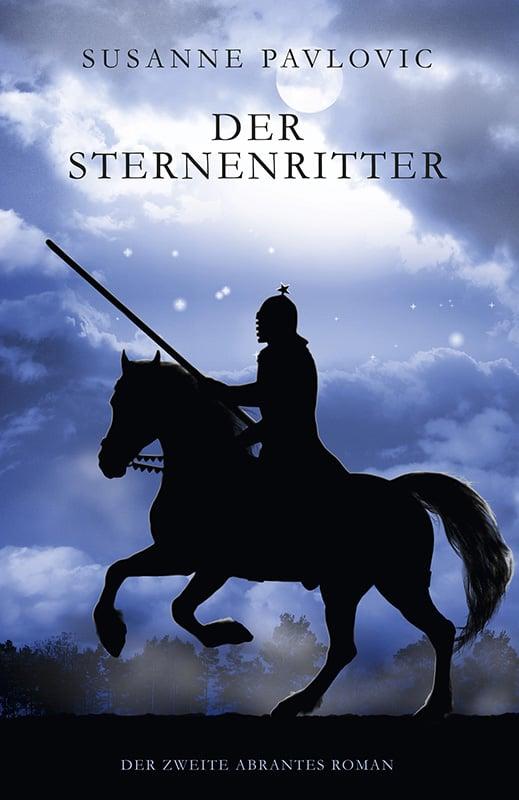 Der Sternenritter: Der zweite Abrantes-Roman 1