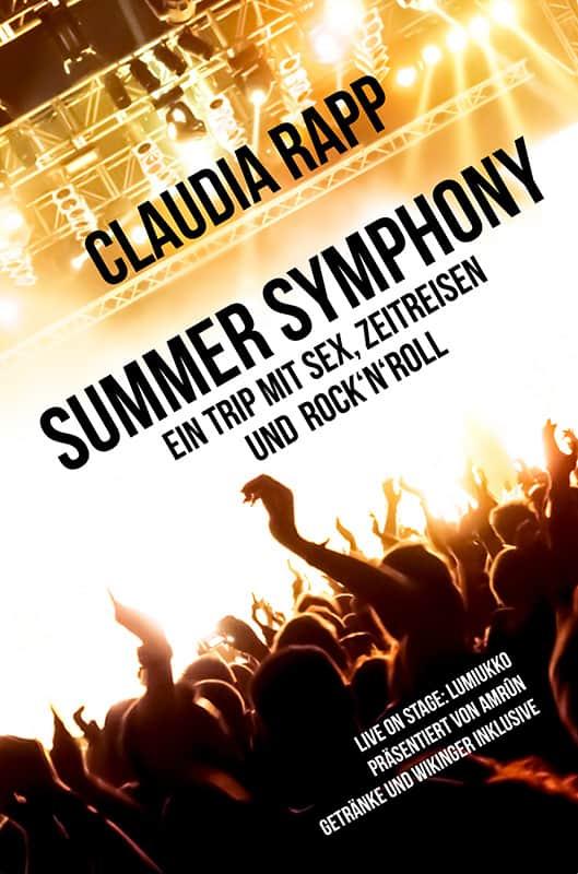 Summer Symphony – Ein Trip mit Sex, Zeitreisen und Rock´n´Roll 2