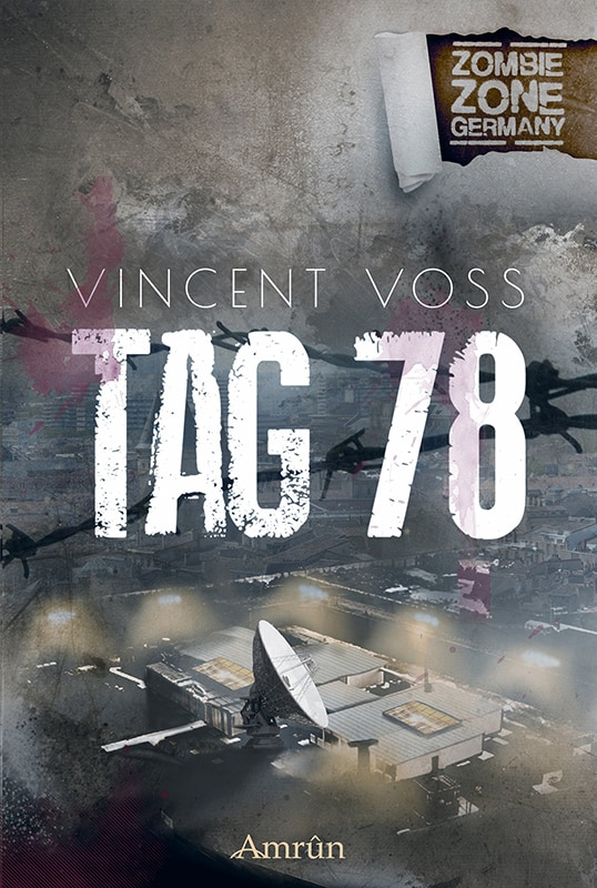 Zombie Zone Germany: Tag 78 8