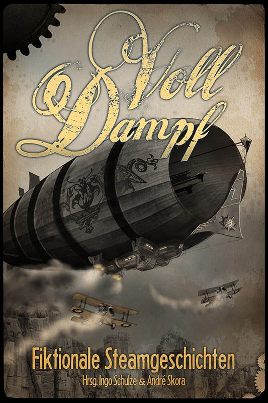 Voll Dampf – Fiktionale Steamgeschichten 13